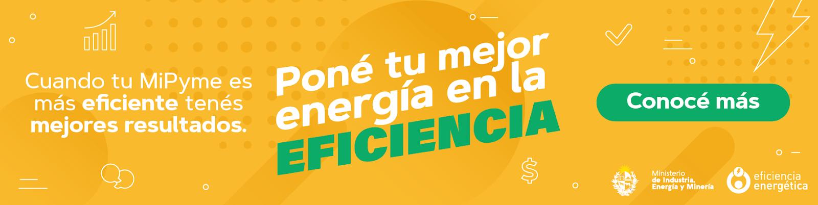 Poné tu mejor energía en la eficiencia