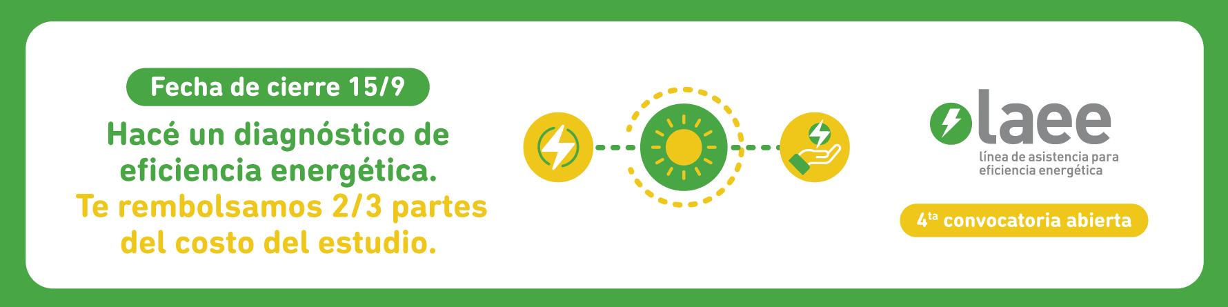 Se extiende el plazo para la presentación de postulaciones a la Línea de Asistencia para Eficiencia Energética (LAEE)