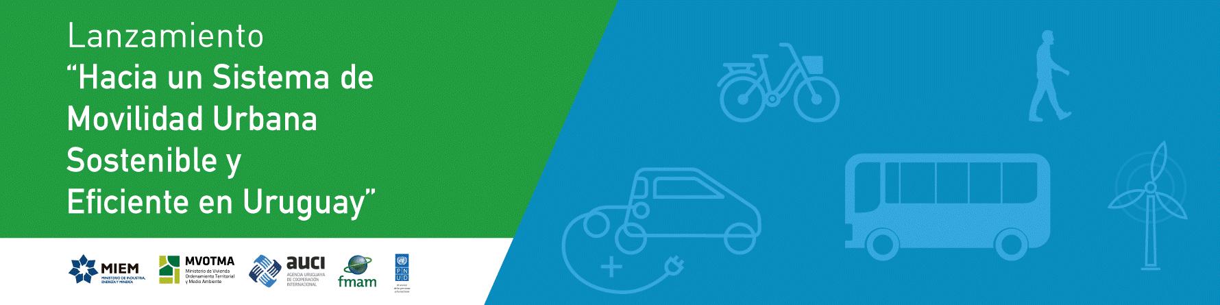 Lanzamiento Hacia un sistema de movilidad urbana sostenible y eficiente en Uruguay