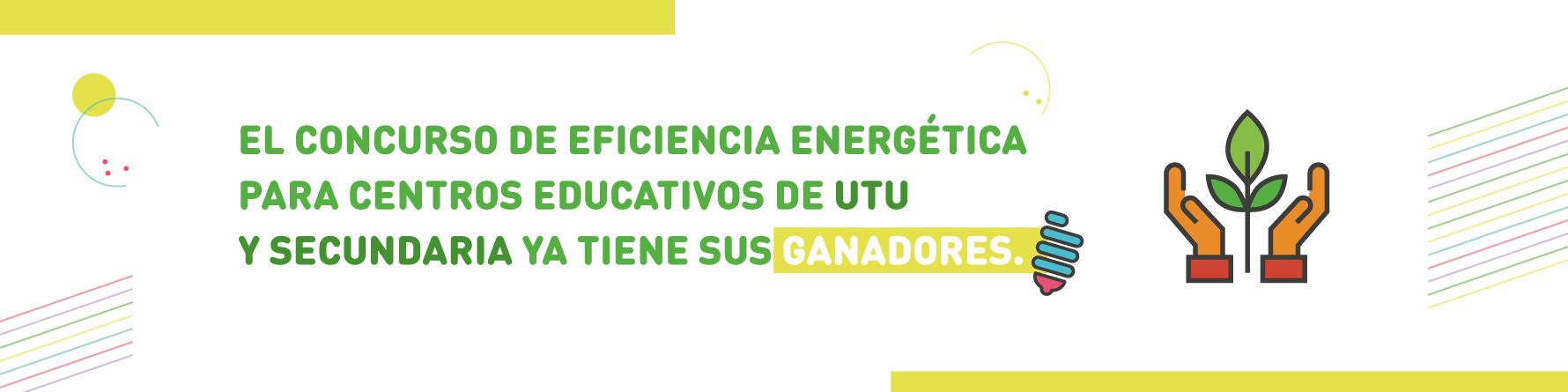 Ganadores Concurso Eficiencia Energética en UTU y Secundaria 2017